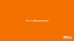 What is Ransomware? video JENLOR IT Made Easy